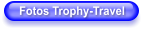 Fotos Trophy-Travel